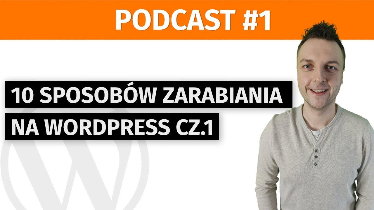 10 sposobów zarabiania na WordPress cz.1